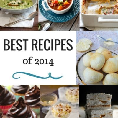 Best Recipes of 2014 From My Favorite Blogs
