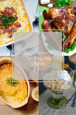 5 Last-minute Thanksgiving Dishes