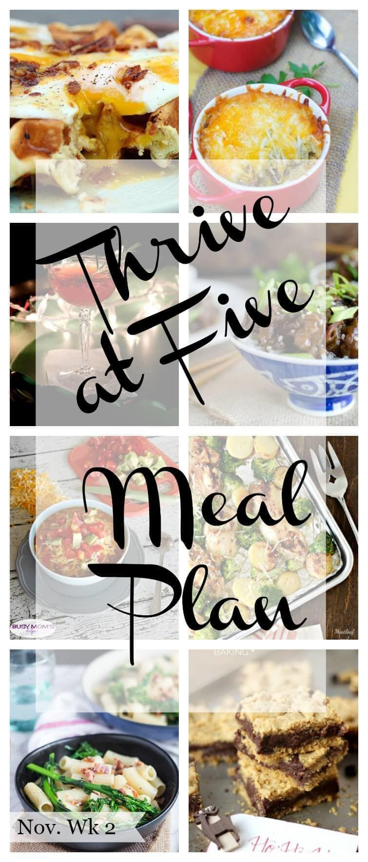 Thrive at Five Meal Plan – Week #2 ~ A weekly meal plan for busy parents. This week's plan features a delicious and simple sweet plantain casserole, a succulent slow cooker Mongolian beef and even a festive cocktail for your holiday fix.