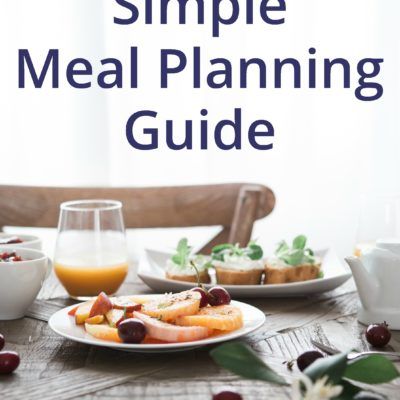 Simple Guide to Meal Planning (Free Printable)