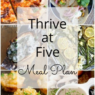 Thrive at Five Meal Plan – Week #12