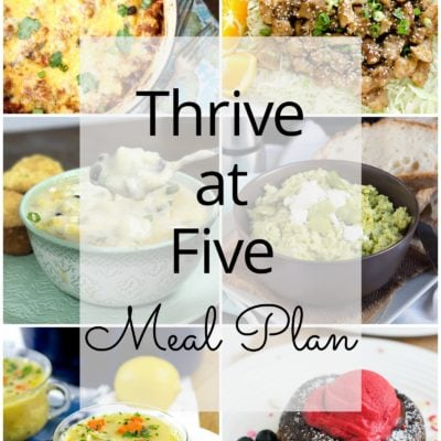 Thrive at Five Meal Plan – Week #13