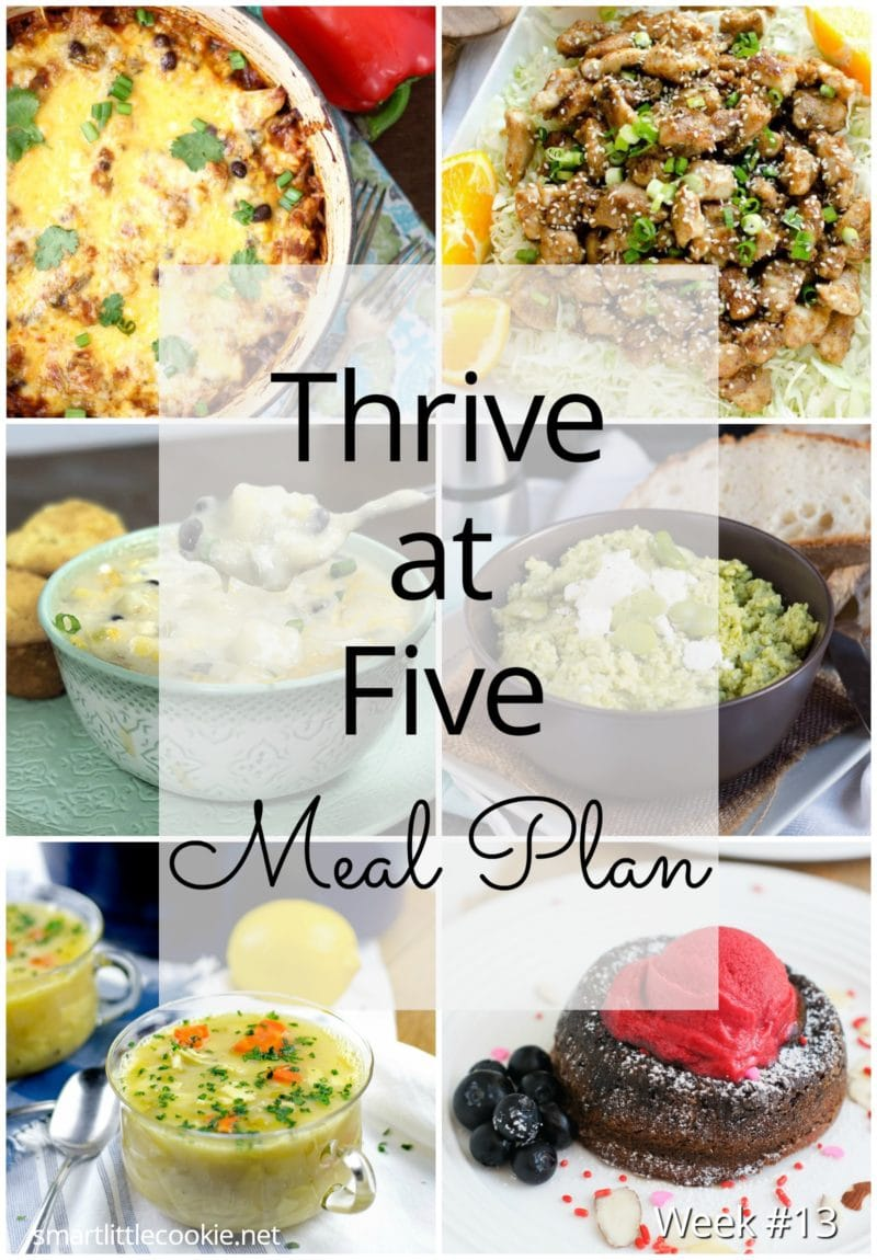 Thrive at Five Meal Plan – Week #13 ~ A weekly meal plan for busy parents. This week's meal plan features a Feta and Broad Bean Dip, a chicken Parm dinner, a delicious corn chowder, a orange chicken dish, a lemon chicken noodle soup and a yummy chocolate molten lava cake with raspberry sorbet perfect for Valentine's Day. #mealplan smartlittlecookie.net