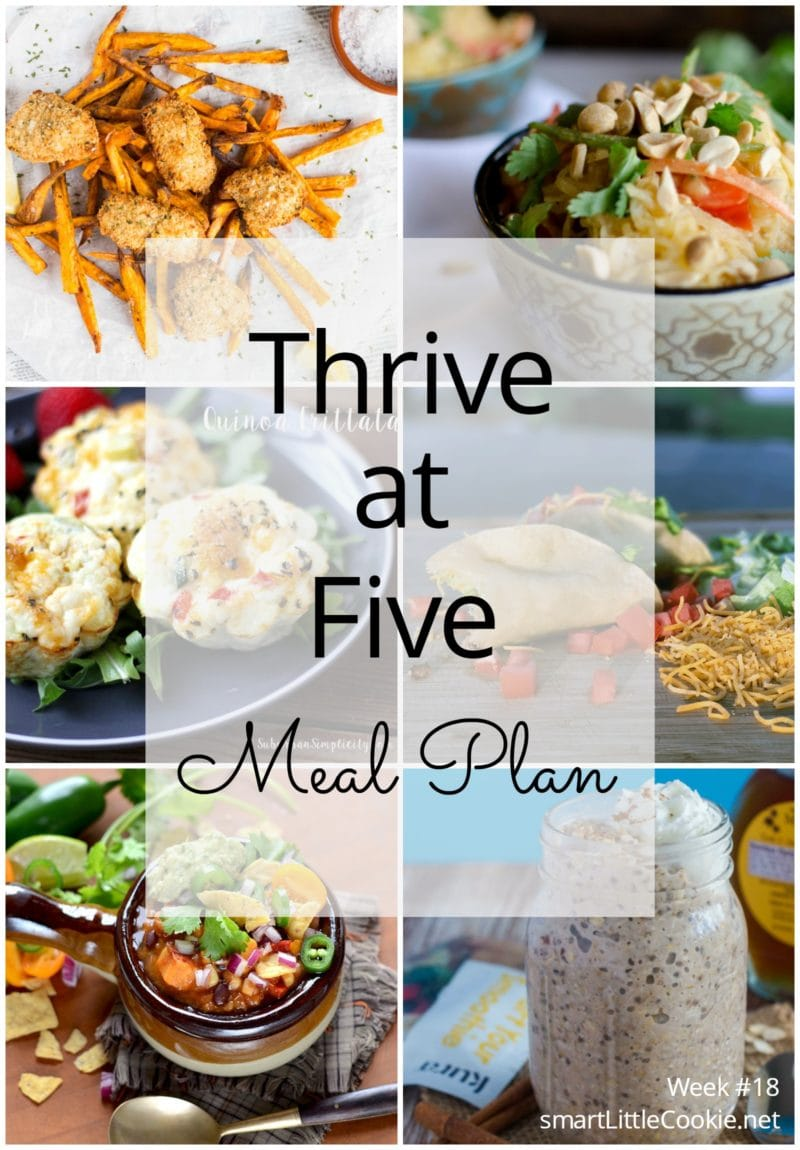 Thrive at Five Meal Plan – Week #18 ~ A weekly meal plan for busy parents. This week's meal plan features two healthy breakfasts, a Thai Style Spaghetti Squash recipe, Food Truck Fried Tacos, skillet pesto chicken and veggies, and oven baked fish nuggets. #mealplanning www.smartlittlecookie.net