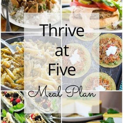 Thrive at Five Meal Plan – Week #24