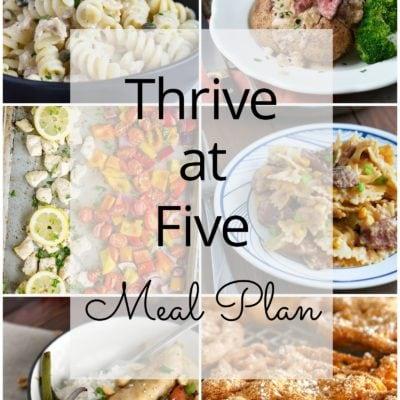 Thrive at Five Meal Plan – Week #25