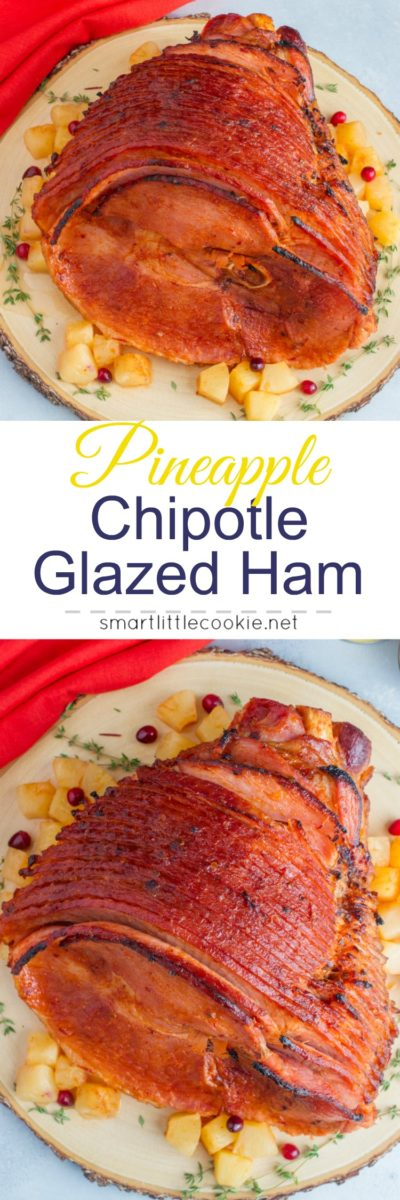 Pineapple Chipotle Glazed Ham ~ smoky and salty ham smothered with a pineapple and chipotle glaze. A sweet and spicy twist to the traditional holiday ham. #VidaDole #ad