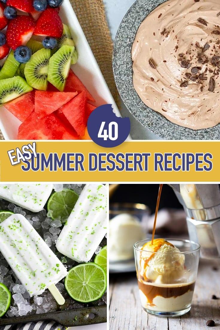 40 Easy Summer Dessert Recipes Collage