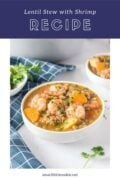 lentil stew ready to serve - Pinterest Graphic