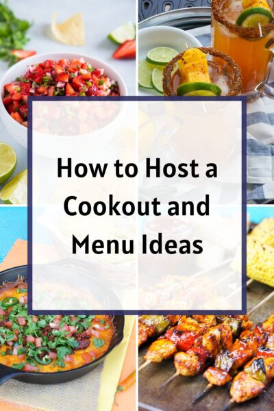 How to Host a Cookout and Menu Ideas Collage