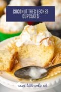 coconut tres leches cupcake Pinterest Graphic 3