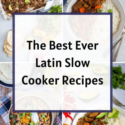 The Best Ever Latin Slow Cooker Recipes