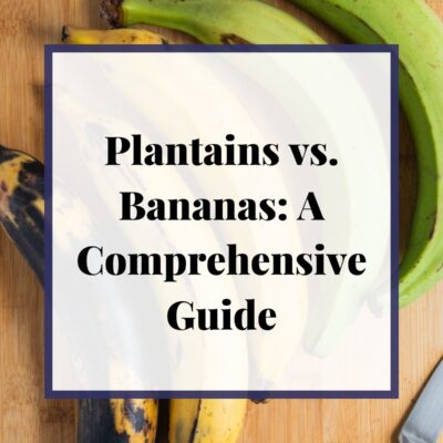 Plantains vs. Bananas: A Comprehensive Guide