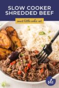 The shredded beef being eaten with a fork - Pinterest Graphic