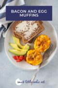 Bacon and Egg Muffins served with toast and avocado Pinterest Graphic