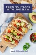 fish tacos with chips and salsa on the side pinterest graphic